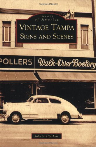 (Vintage Tampa Signs and Scenes (Images of America))