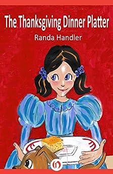 The Thanksgiving Dinner Platter by [Handler, Randa]