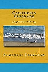 CALIFORNIA SERENADE: Inspirational Poetry