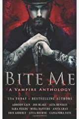 Bite Me: A Vampire Anthology Paperback