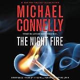 The Night Fire (A Renée Ballard and Harry Bosch Novel (22))