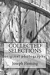 Collected Selections: original photography