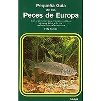 Pequena Guia de Los Peces de Europa (Spanish Edition)