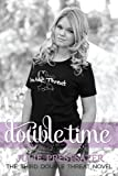 Double Time (Double Threat series Book 3)