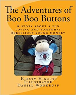 The Adventures Of Boo Buttons Kirsty Hiscutt Daniel Woodruff Guy Wilson Corby 9781494936358 Amazon Books