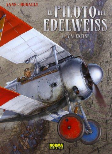 Descargar Libro El Piloto Del Edelweiss 1. Valentine Yann
