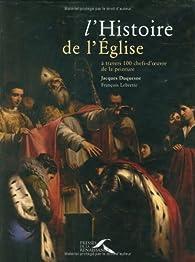 L'histoire de l'Eglise à travers 100 chefs-d'oeuvre de la peinture par Jacques Duquesne