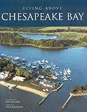 Flying Above Chesapeake Bay
