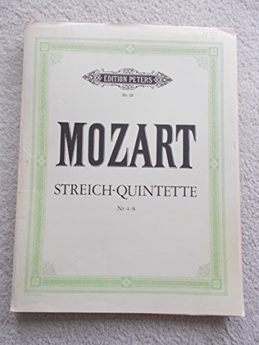 Mozart, W.A. - String Quintets, Volume 1 (Nos. 4-8) - Two Violins, Two Violas, and Cello Peters