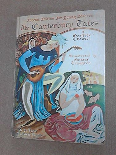 The Canterbury Tales of Geoffrey Chaucer: Special Edition for Young Readers Canterbury Round Table