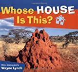 Whose House Is This? (Whose.? Animal)