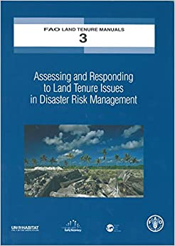 Book Assessing and Responding to Land Tenure Issues in Disaster Risk Management: Training Manual