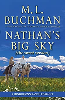 Nathan's Big Sky (sweet): a Henderson Ranch Big Sky romance  (Henderson's Ranch - sweet Book 3) by [Buchman, M. L. ]