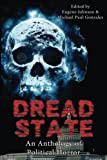 img - for Dread State - A Political Horror Anthology book / textbook / text book