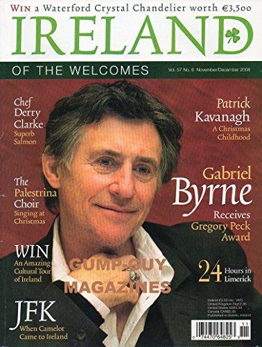 IRELAND OF THE WELCOMES Magazine November / December 2008 Volume 57 No. 6 (Chef Derry Clarke, The Palestrina Choir, Patrick Kavanagh, Gabriel Byrne, - Park City Mal
