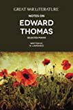 Great War Literature Notes on Edward Thomas: Selected Poems