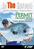 Light Tackle Permit Fishing - In The Spread