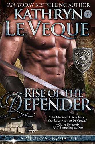 Rise of the Defender (de Lohr Dynasty Book 2)