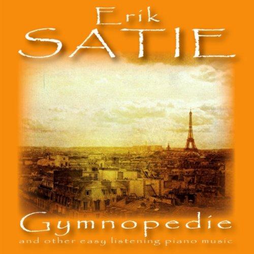 Satie: Gymnopedie