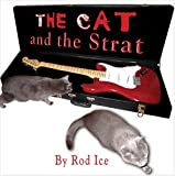 The Cat and the Strat, Rod Ice, 1424186463