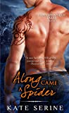 Along Came a Spider (Transplanted Tales Book 3)