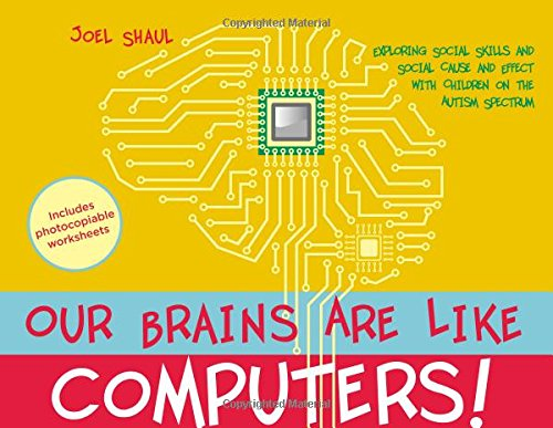 Our Brains Are Like Computers!: Exploring Social Skills and Social ...