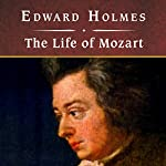The Life of Mozart  | Edward Holmes