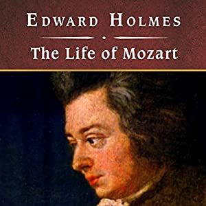 The Life of Mozart Audiobook