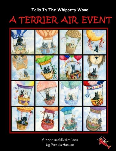 A Terrier Air Event: Tails In The Whippety Wood (Volume 2) ()