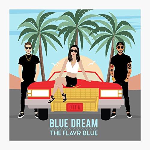 Blue Dream [Explicit]