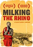 Milking the Rhino (Kartemquin)