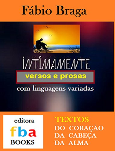 Amazon.com: INTIMAMENTE - versos e prosas com linguagens ...