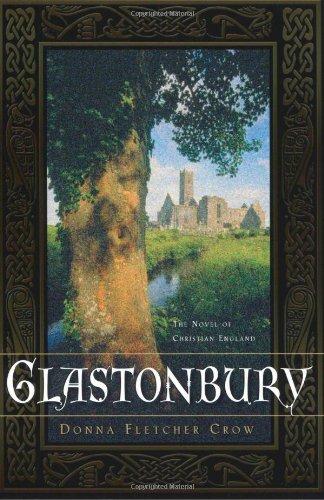 Glastonbury: The Novel of Christian England