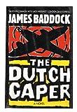The Dutch Caper, James Baddock, 0802711065