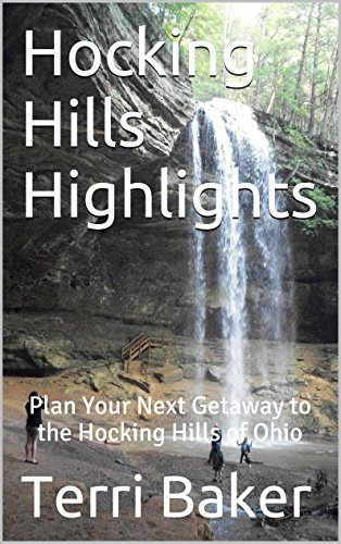 - Hocking Hills Highlights: Plan Your Next Getaway to the Hocking Hills of Ohio