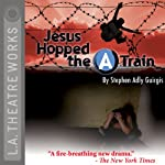 Jesus Hopped the A Train | Stephen Adly Guirgis