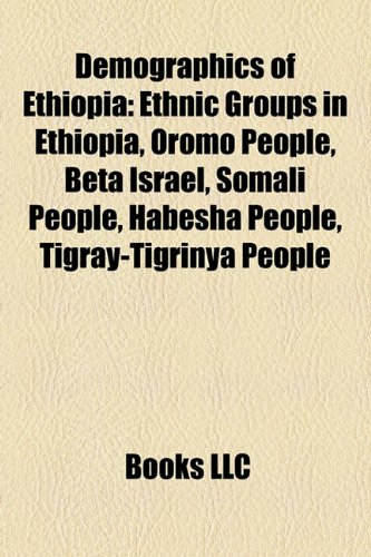 Amazon in: Buy Demographics of Ethiopia: Ethnic Groups in