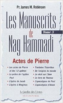 """Les Manuscrits de Nag Hammadi : Tome 3,""""Le Chemin de Pierre"""