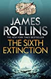 The Sixth Extinction (Sigma Force 10)