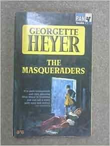 The masqueraders: Georgette HEYER: Amazon.com: Books
