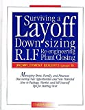 Surviving a Layoff, Harry S. Dahlstrom, 0940712768