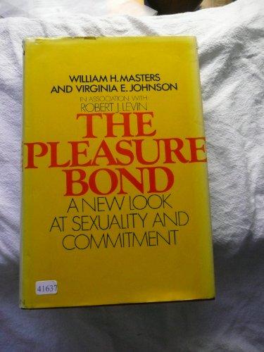 The Pleasure Bond by William H. Masters and Virginia E. Johnson