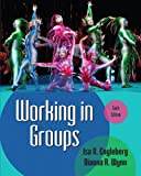 Working in Groups Plus MySearchLab with eText -- Access Card Package (6th Edition) 6th Edition