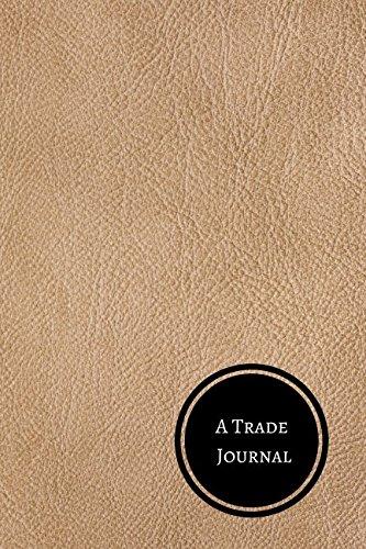 Download A Trade Journal: Mini Trading Log PDF