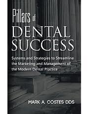 Pillars of Dental Success