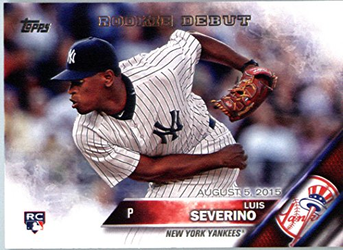 2016 Topps Update #US134 Luis Severino New York Yankees Baseball Rookie Debut Card