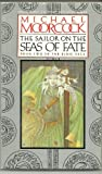 The Sailor on the Seas of Fate, Michael Moorcock, 0425097587