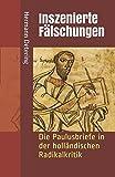 Inszenierte Fälschungen: Die Paulusbriefe in der holländischen Radikalkritik