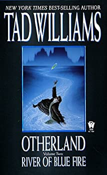 River of Blue Fire by Tad Williams science fiction and fantasy book and audiobook reviews