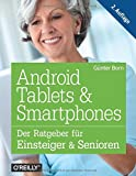 Android Tablets & Smartphones: Der Ratgeber für Einsteiger & Senioren